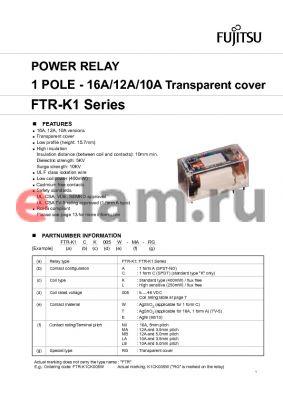 FTR-K1AK005E-MB-RG datasheet - POWER RELAY 1 POLE - 16A/12A/10A Transparent cover