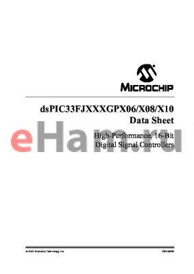 DSPIC33FJ256GP706I/PF-XXX datasheet - High-Performance, 16-Bit Digital Signal Controllers