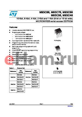 M93C46-RMB6G/S datasheet - 16 Kbit, 8 Kbit, 4 Kbit, 2 Kbit and 1 Kbit (8-bit or 16-bit wide) MICROWIRE^ serial access EEPROM