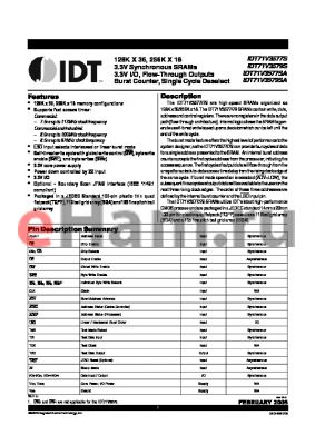 IDT71V3577SA85BGGI datasheet - 128K X 36, 256K X 18 3.3V Synchronous SRAMs 3.3V I/O, Flow-Through Outputs Burst Counter, Single Cycle Deselect