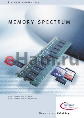 HYB39D256160TGL-7F datasheet - MEMORY SPECTRUM
