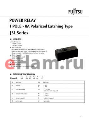 JSLD3NILNK datasheet - POWER RELAY 1 POLE - 8A Polarized Latching Type
