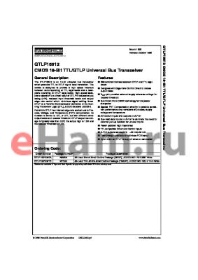 GTLP16612MEAX datasheet - CMOS 18-Bit TTL/GTLP Universal Bus Transceiver